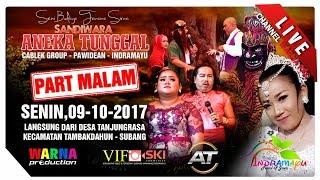 SIARAN LANGSUNG SANDIWARA ANEKA TUNGGAL PART MALAM EDISI:09-10-2017