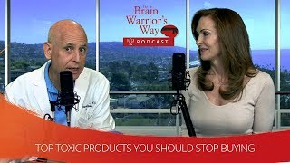 Top Toxic Products You Should Stop Buying - TBWWP