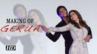 Making of Gerua With SRK, Kajol & Rohit Shetty | Dilwale