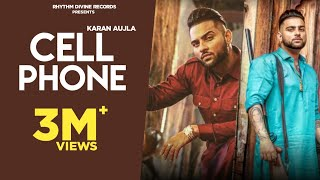 Cell Phone (Full Video) Karan Aujla | Mac Benipal | Jashan Nanarh | Latest Punjabi Songs