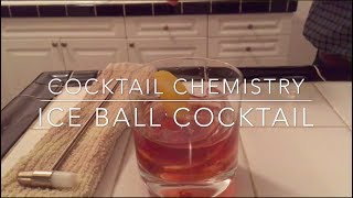 Advanced Techniques - How To Make An Ice Ball Cocktail
