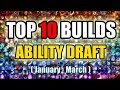 [TOP 10] THE BEST ABILITY DRAFT BUILDS | Dota 2