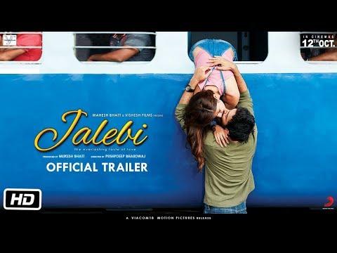 Xxx Mp4 Jalebi Official Trailer Rhea Varun Digangana Pushpdeep Bhardwaj 12th Oct 3gp Sex
