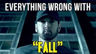 "Everything Wrong With Eminem - ""Fall"""