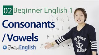 English Consonants + Vowels