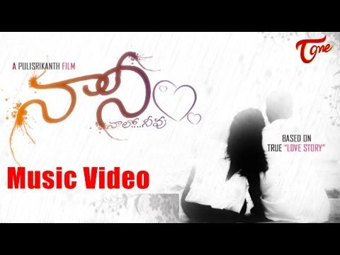 Nani Naalo Neevu || Latest  Telugu Music Video || By Srikanth (Rj )