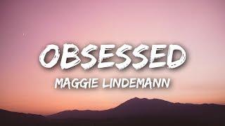 Maggie Lindemann - Obsessed (Lyrics / Lyrics Video)