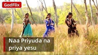 Naa priyuda na priya yesu - telugu christian video song
