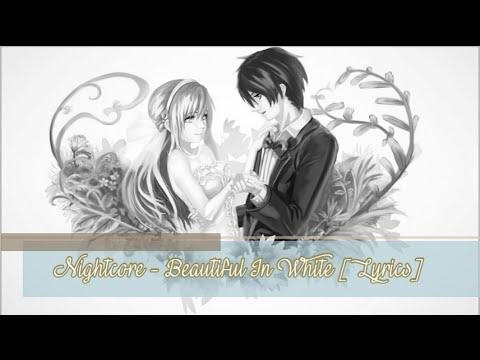 Nightcore - Beautiful in White [Lyrics]