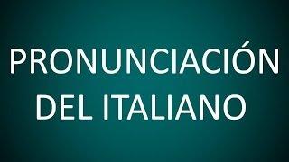 Italiano - Lección 1 - Pronunciación