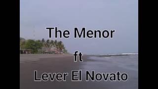 Es Por Tu Amor. The Menor ft Lever El Novato