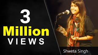 Shweta Singh Best Hindi Love Poetry | Amazing Storytelling in Hindi | Nojoto Open Mic 2017
