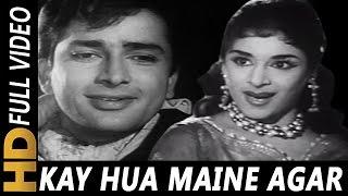 Kya Hua Maine Agar | Asha Bhosle, Mohammed Rafi | Yeh Dil Kisko Doon 1963 Songs | Shashi Kapoor