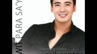 Erik Santos -  Pangarap Ko Ang Ibigin Ka ( Full ) HQ