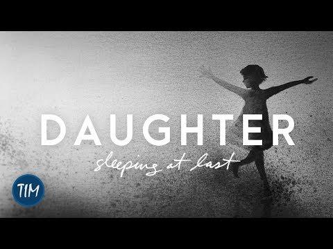 Daughter   Sleeping At Last