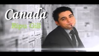 New Punjabi Songs 2015 | Ripu Gill | Canada | Latest Punjabi Songs 2015