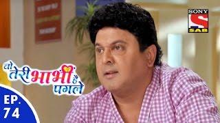 Woh Teri Bhabhi Hai Pagle - Woh Teri Bhabhi Hai Pagle  - Episode 74 - 27th April, 2016