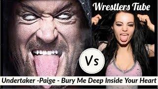 Undertaker Vs Paige | Undertaker/Paige - Bury Me Deep Inside Your Heart |By Wrestlers Tube