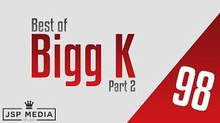 Best of Bigg K  (Part 2) | Bars vs Ill Will, Arsonal, Caustic, Rosenberg Raw etc