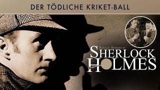Sherlock Holmes - Der tödliche Kriket Ball (1955) [Krimi] | Film (deutsch)