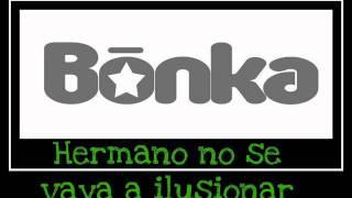 La Mona- Bonka (con Letra)
