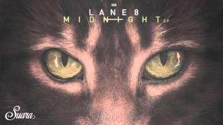 Lane 8 - Midnight (Original Mix) [Suara]