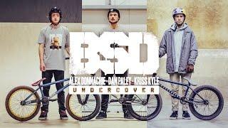 BSD BMX - Alex Donnachie, Dan Paley & Kriss Kyle Undercover