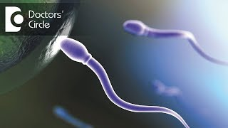How to get pregnant faster naturally if sperm count is 23 million ml? - Dr. Shailaja N