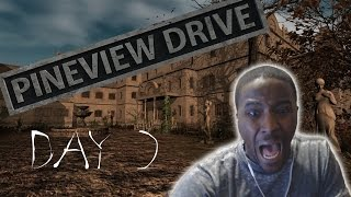 Pineview Drive Gameplay Walkthrough DAY 2 Losing My Mind ( HORROR GAME )