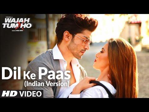Dil Ke Paas (Indian Version) Video Song | Arijit Singh & Tulsi Kumar | T-Series