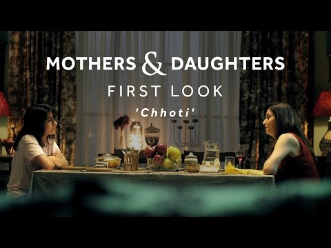 Mothers & Daughters 'Chhoti' First Look ft. Lillete & Ira Dubey | Blush