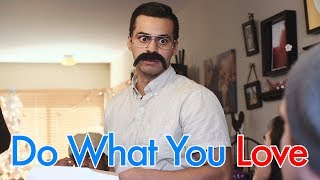 Do What You Love | David Lopez