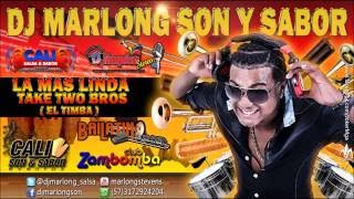 La Mas Linda - Two Take Bros - el timba    DJ Marlong Son y Sabor 2015
