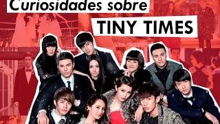 CURIOSIDADES - Tiny Times