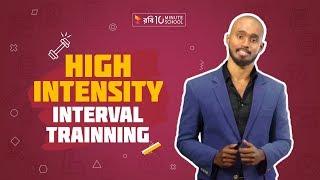 7. High Intensity Interval Training (HIIT)   Saadman Sakib