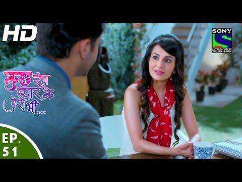 Kuch Rang Pyar Ke Aise Bhi - कुछ रंग प्यार के ऐसे भी - Episode 51 - 10th May, 2016