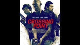 Crossing Point 2016   HD