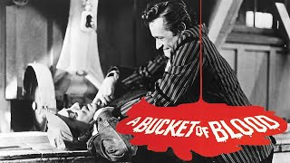A Bucket of Blood Trailer