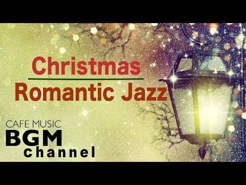 🎄Christmas Romantic Jazz Music Smooth Jazz Music Relaxing Christmas Music