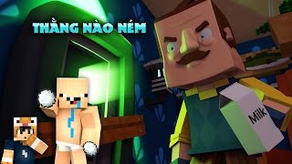 THẰNG CON NÉM TUYẾT NHÀ ÔNG HÀNG XÓM #1 l HELLO NEIGHBOR ( Minecraft Roleplay )