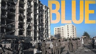 BLUE: Episode 15 : Khobar Towers