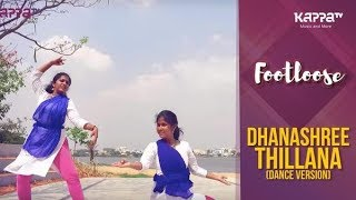 Dhanashree Thillana(Dance Version) - Divya, Anagha - Footloose - Kappa TV