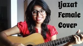 IJAZAT | Female Cover By Monika Raghuwanshi | ONE NIGHT STAND | Arijit Singh, Meet Bros |T-Series