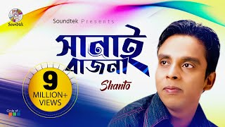 Shanto - Sanai Bajna
