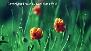 Getachew Ermias - Wolayitegna Gospel Old Slow Song W1E36 Getachew Ermias