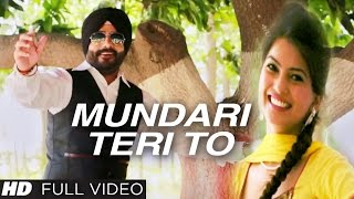Charanjeet Singh Sondhi : MUNDARI TERI TO Video Song | Latest Punjabi Song 2016