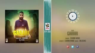 New Punjabi Songs 2016 || GARARI || CHANNI MAND || Punjabi Songs 2016 || HD AUDIO