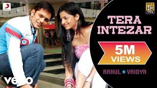 Rahul Vaidya - Tera Intezar