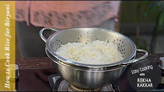 How to Cook Rice For Biryani