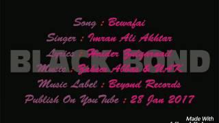Bewafai by Imran ali Akhtar song lyrics